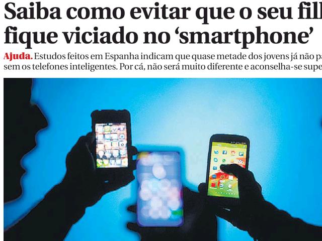 Diário de Notícias: Como evitar que o seu filho fique viciado no smartphone?